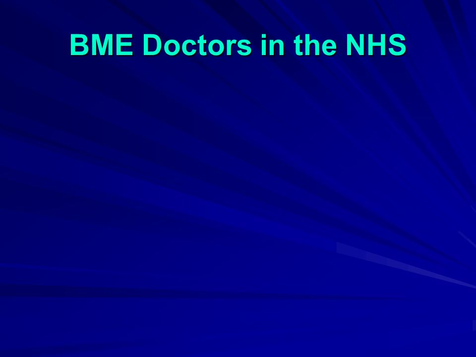 BME Doctors in the NHS