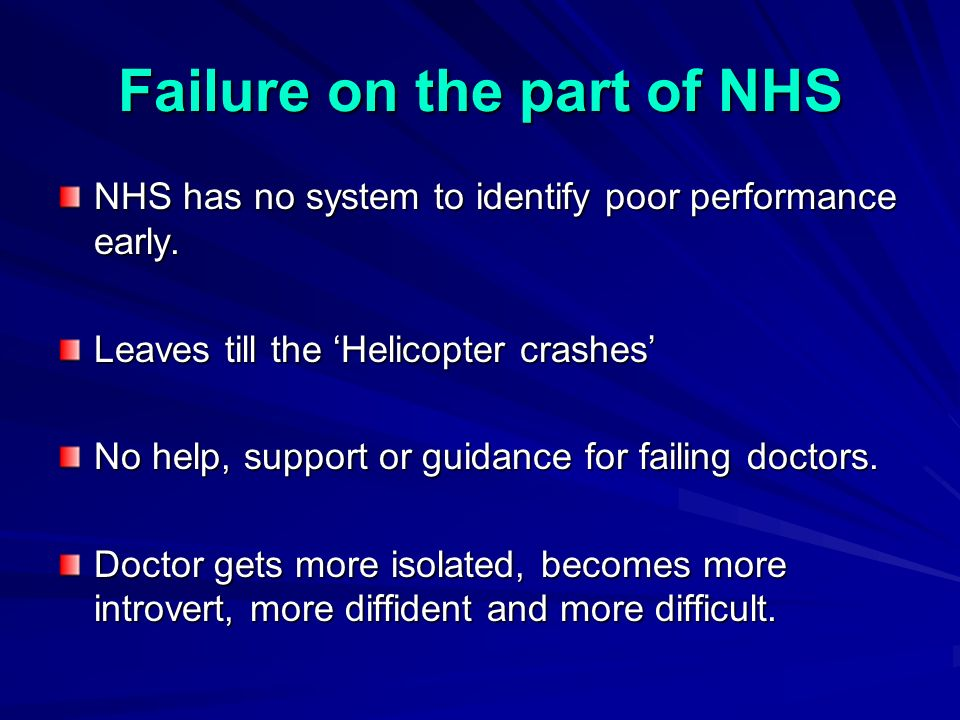 NHS has no system to identify poor performance early.