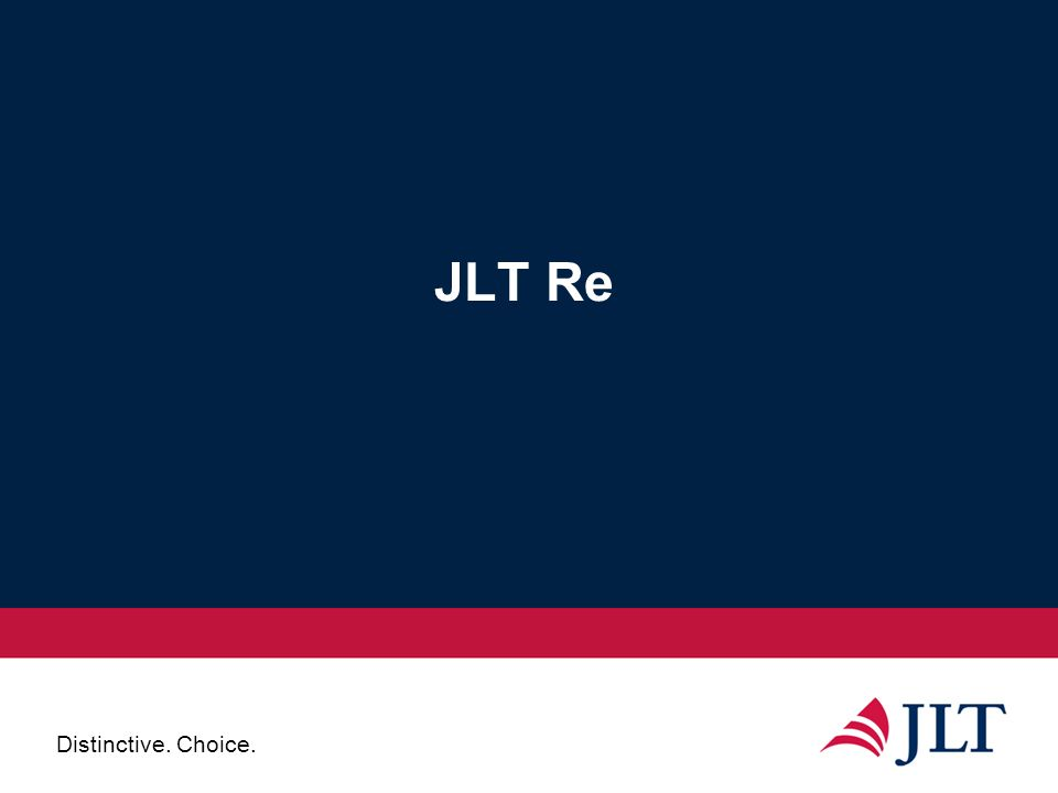 Distinctive. Choice. JLT Re