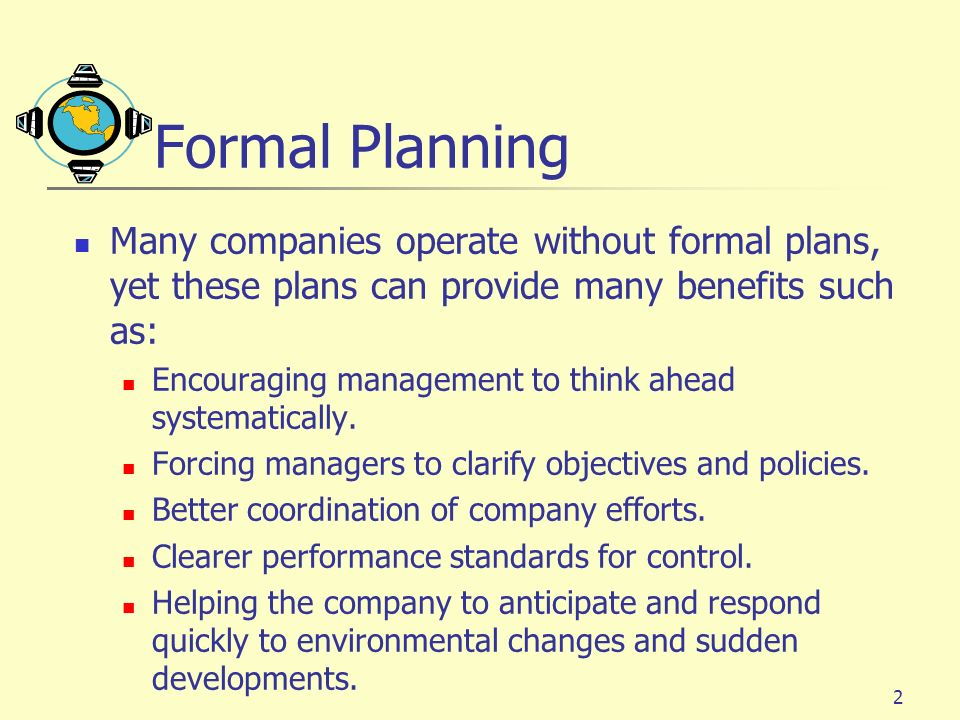 3 Strategic Planning Strategic Planning is the Process of Developing and Maintaining a Strategic Fit Between the Organizations Goals and Capabilities and Its Changing Marketing Opportunities.