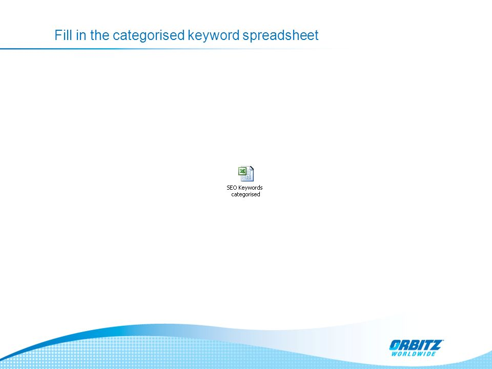 Fill in the categorised keyword spreadsheet
