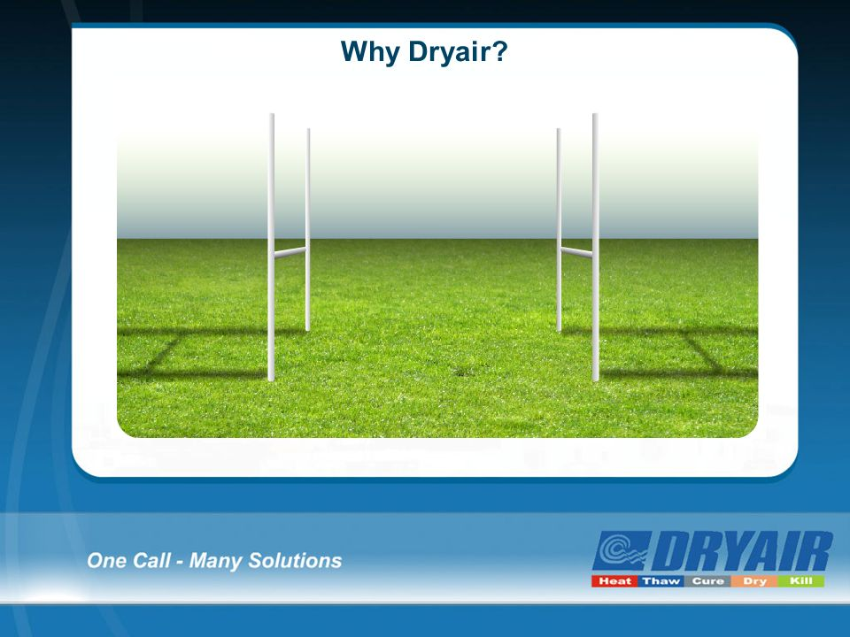 Why Dryair?