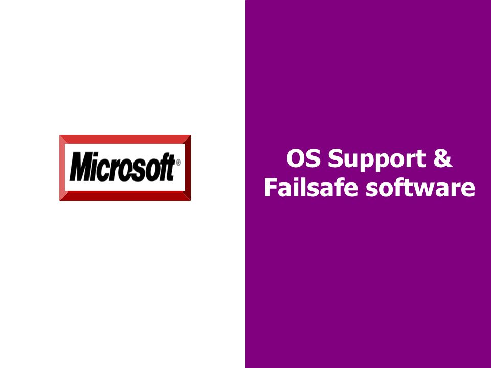 28 OS Support & Failsafe software Red Hat® Linux® OS