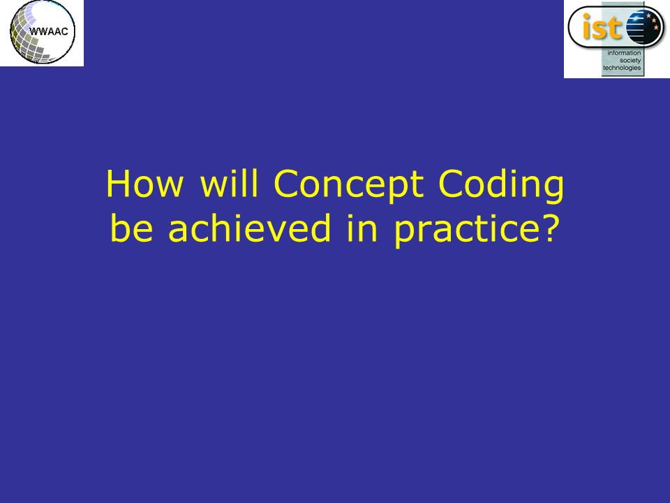 How will Concept Coding be achieved in practice