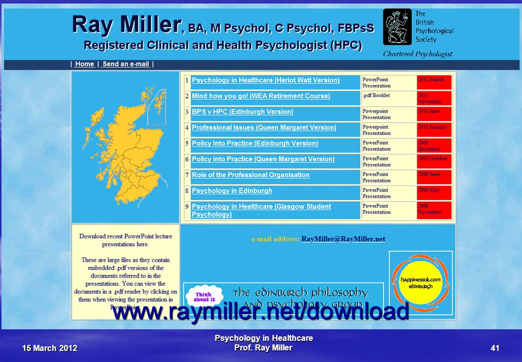 15 March 2012 Psychology in Healthcare Prof. Ray Miller41 Download www.raymiller.net/download