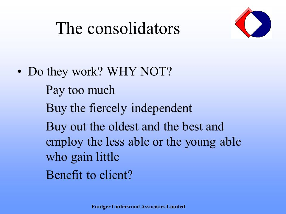 The consolidators Do they work.WHY NOT.
