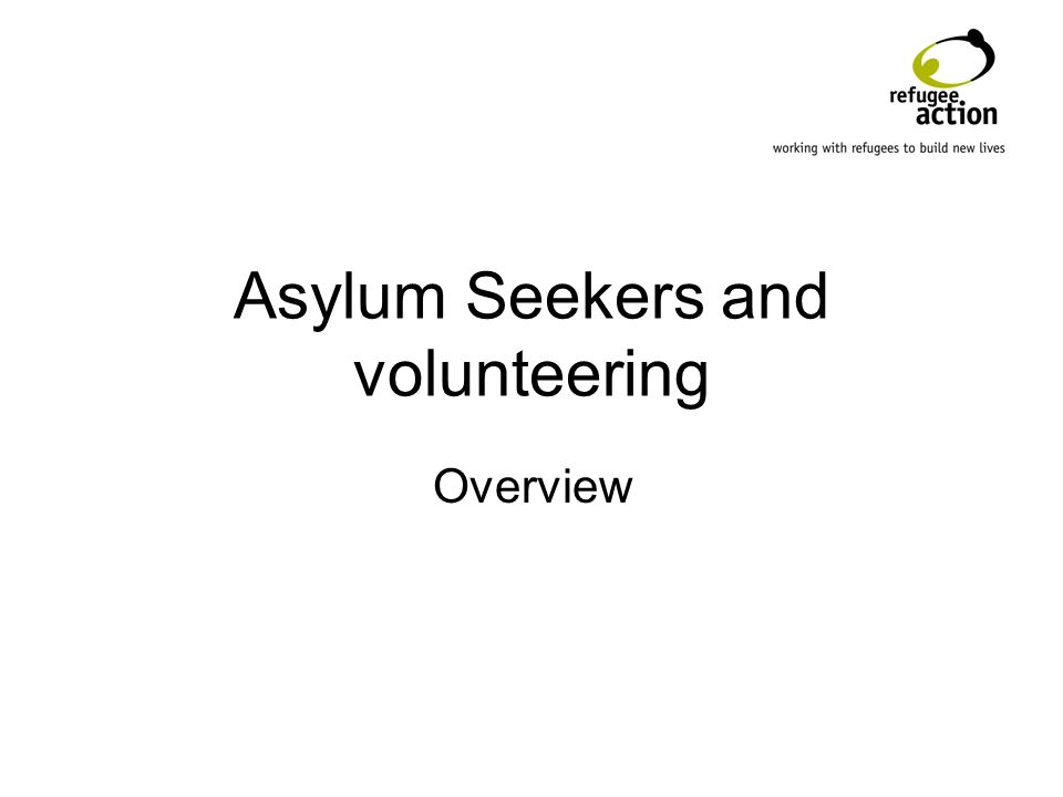 Asylum Seekers and volunteering Overview