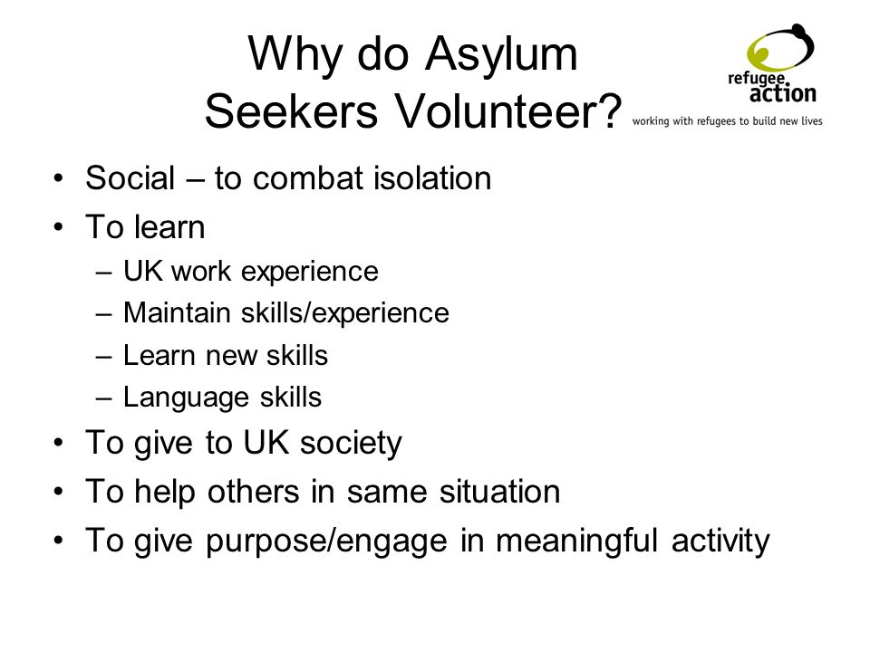 Why do Asylum Seekers Volunteer.