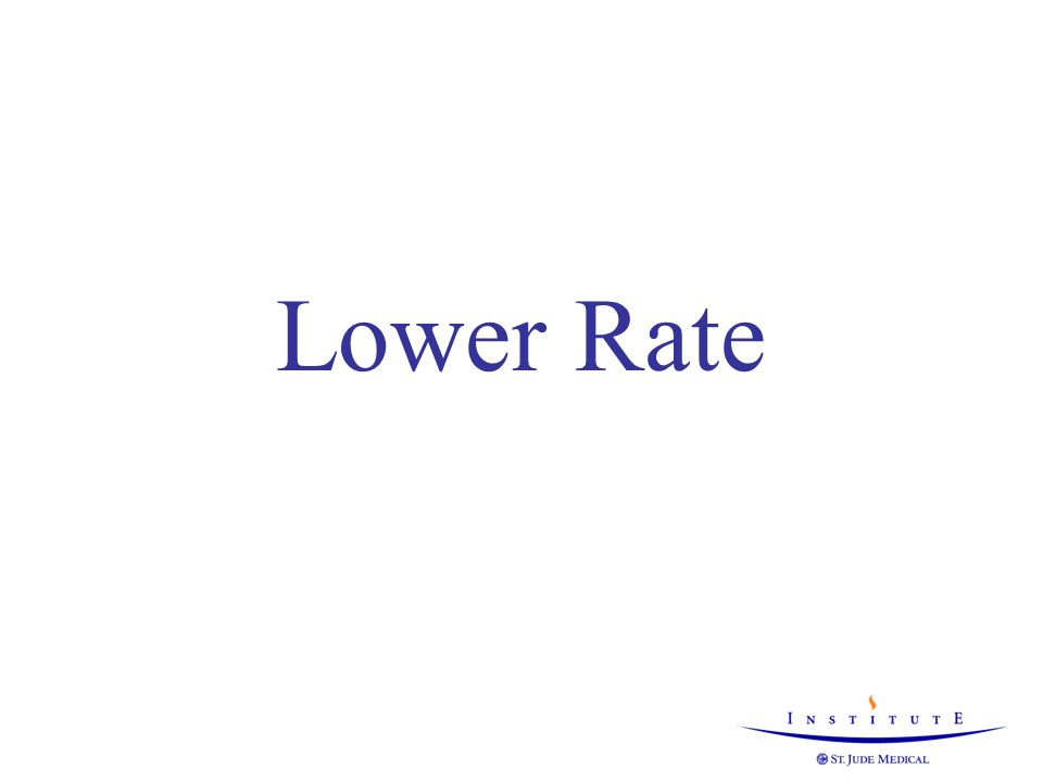 Lower Rate