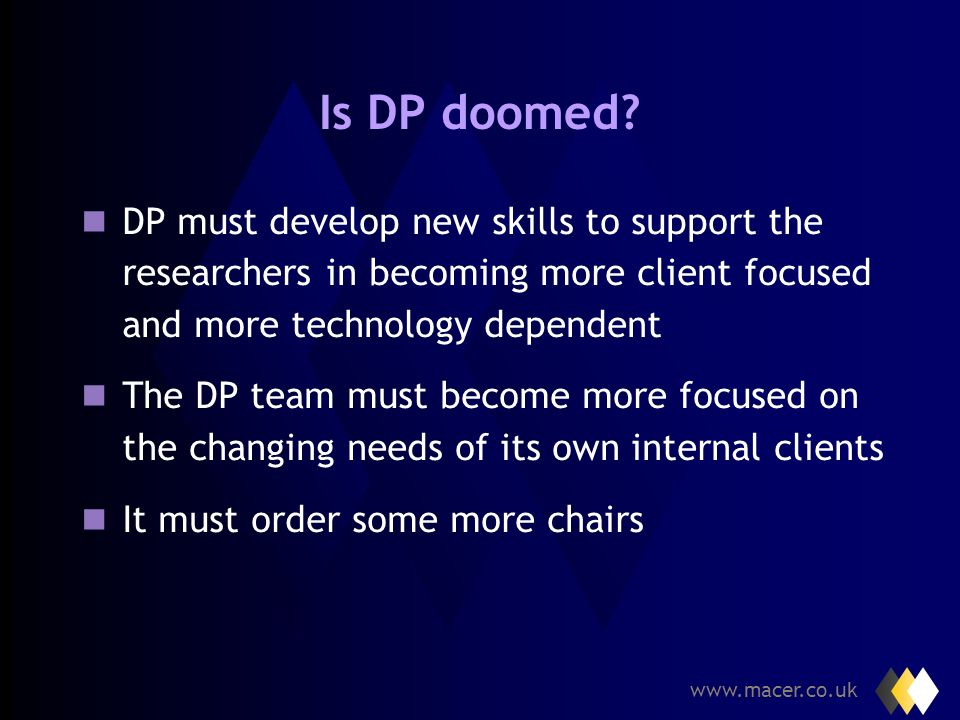 www.macer.co.uk 3. The Challenge for DP