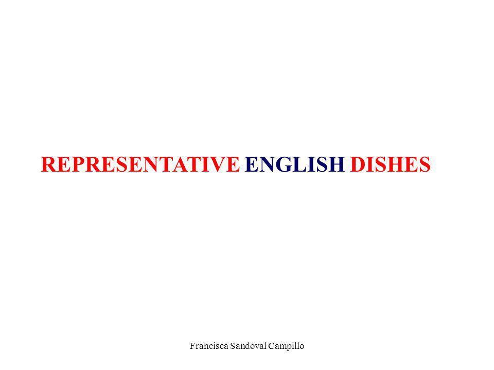 Francisca Sandoval Campillo REPRESENTATIVE ENGLISH DISHES