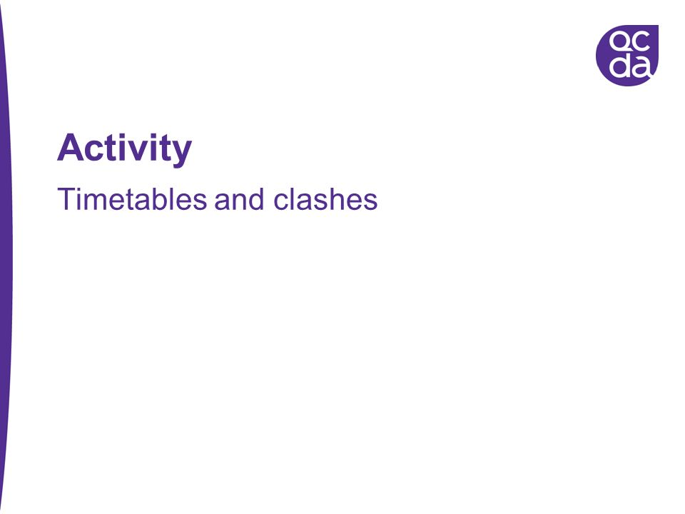 Activity Timetables and clashes