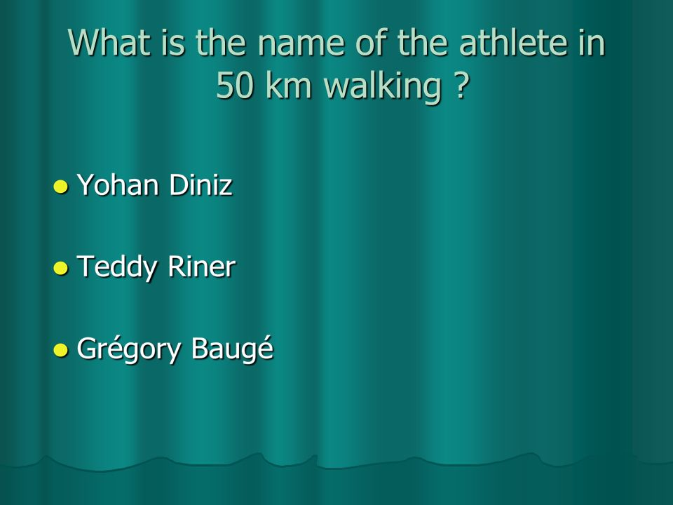What is the name of the athlete in 50 km walking ?