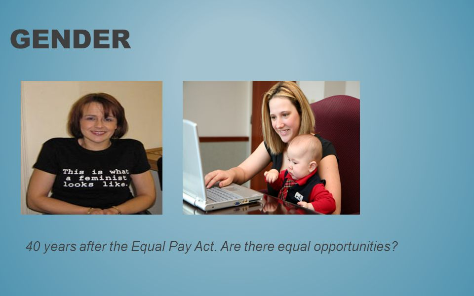 The Equality Act 2010 The Equality Act incorporates all previous Equalities legislation.