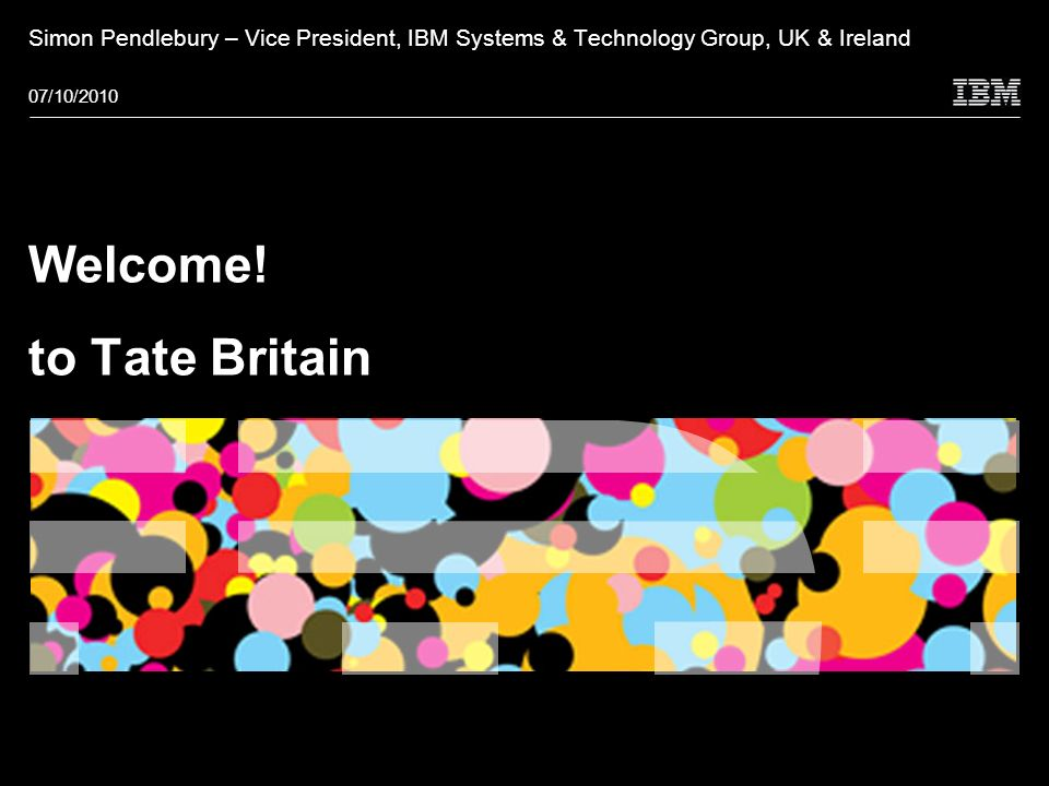 © 2009 IBM Corporation Welcome.