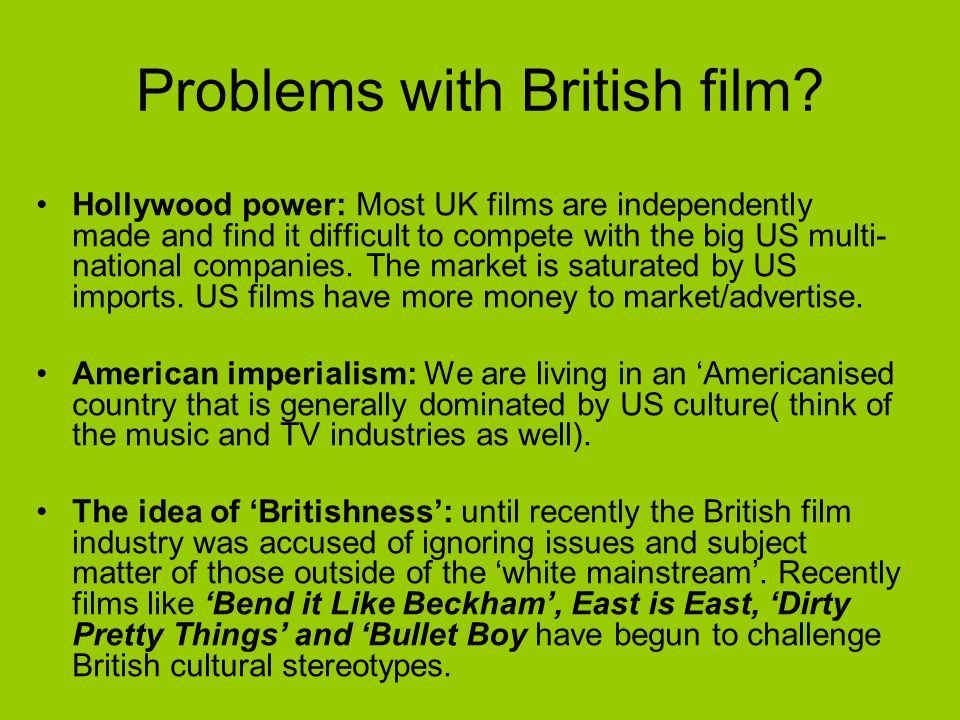 Problems with British film.