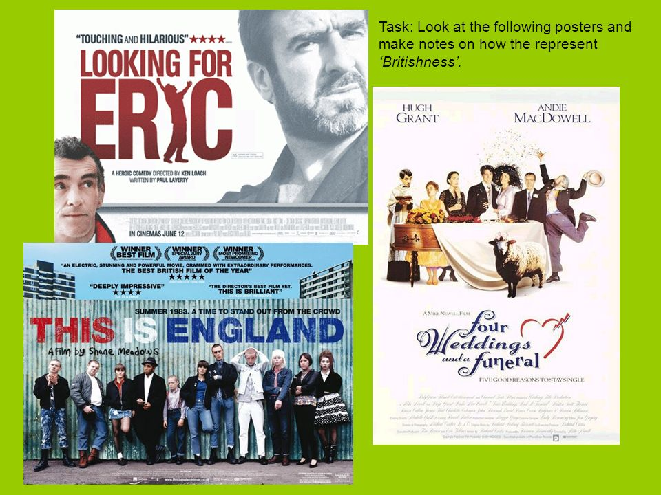 British films - Task Watch each of the following clips from British films.