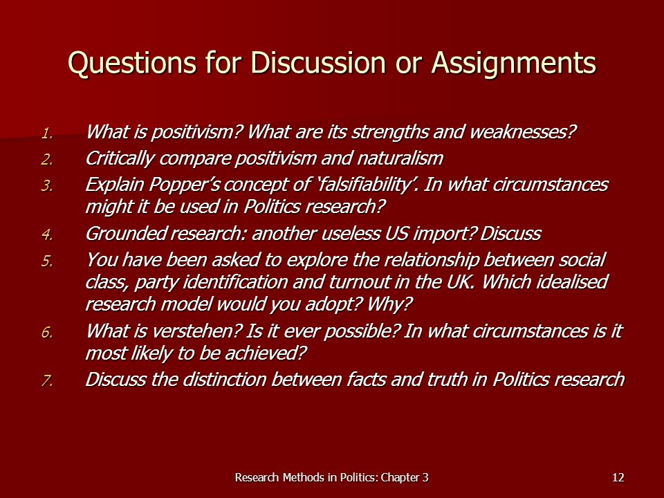 Research Methods in Politics: Chapter 312 Questions for Discussion or Assignments 1.