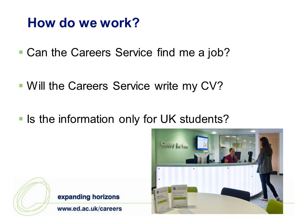 How do we work. Can the Careers Service find me a job.