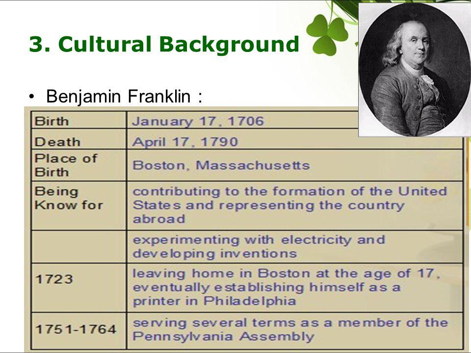 3. Cultural Background Benjamin Franklin