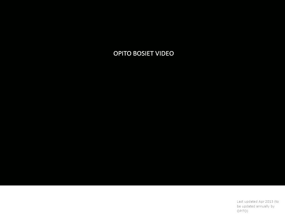 OPITO BOSIET VIDEO Last updated Apr 2013 (to be updated annually by OPITO)