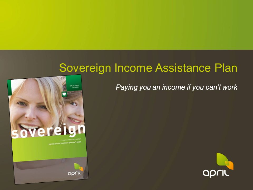 Sovereign Income Assistance Plan Paying you an income if you cant work