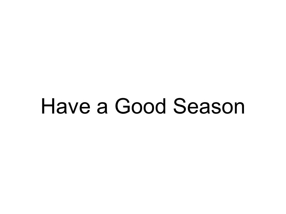 Have a Good Season