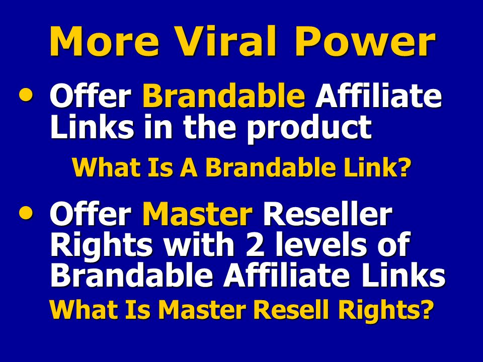More Viral Power Offer Brandable Affiliate Links in the product Offer Brandable Affiliate Links in the product What Is A Brandable Link.