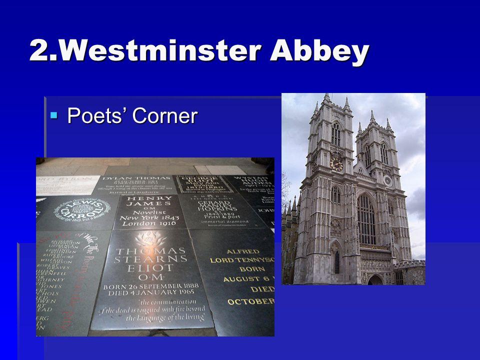 2.Westminster Abbey Poets Corner Poets Corner