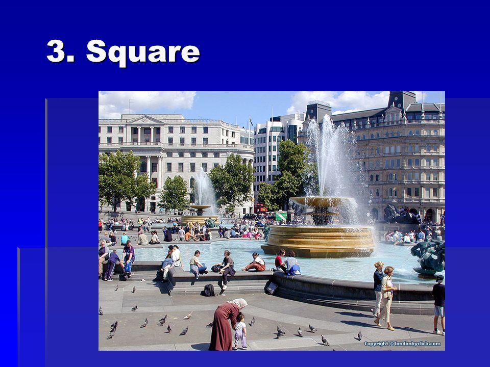 3. Square