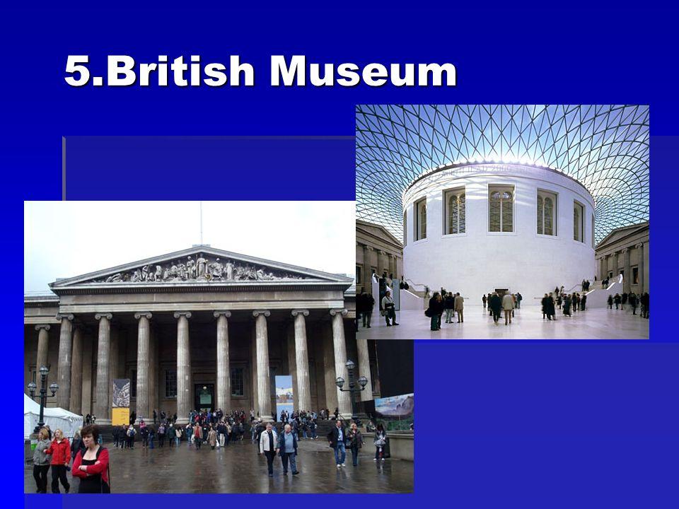 5.British Museum