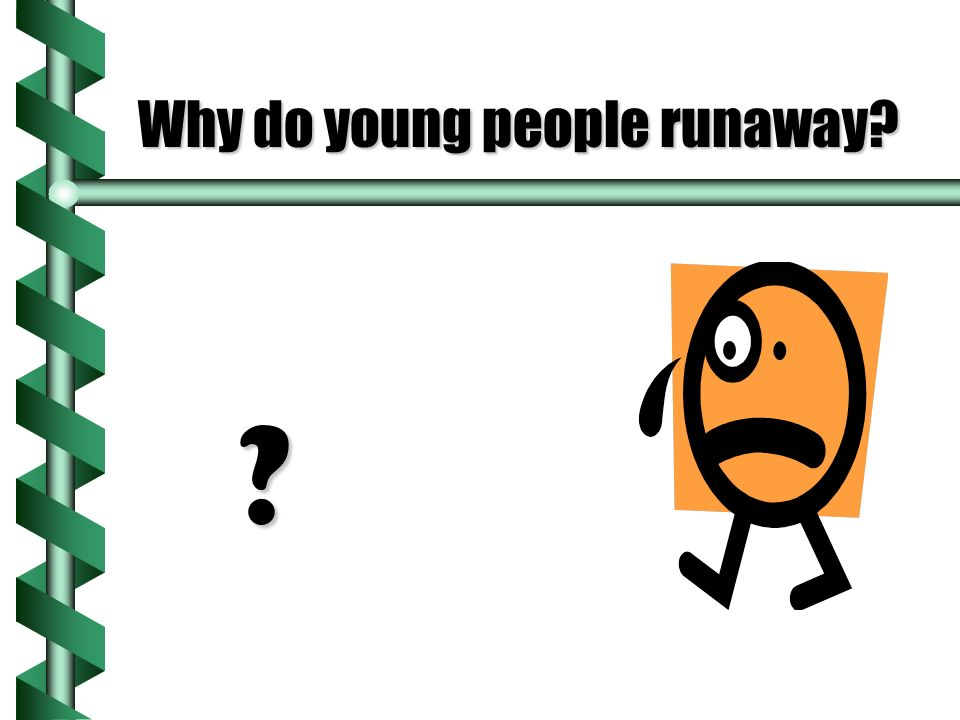 Why do young people runaway