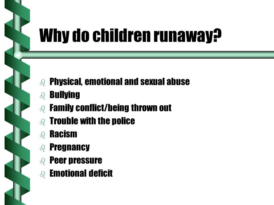 Why do children runaway.