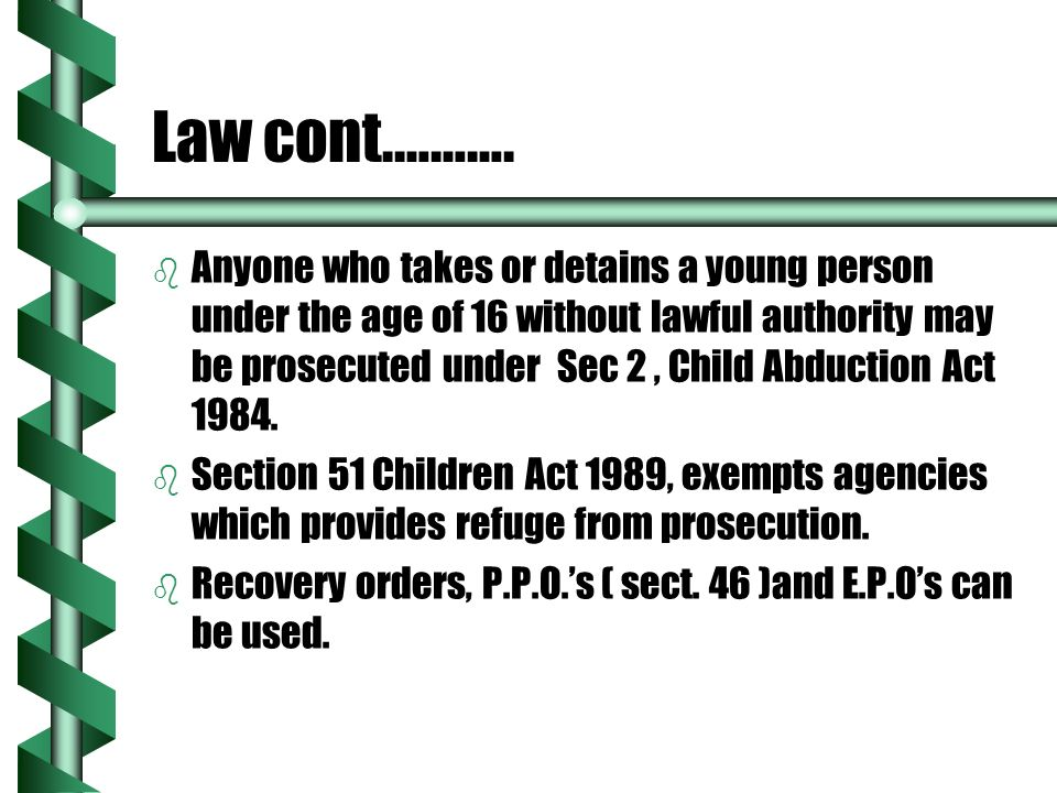 Law cont.……….