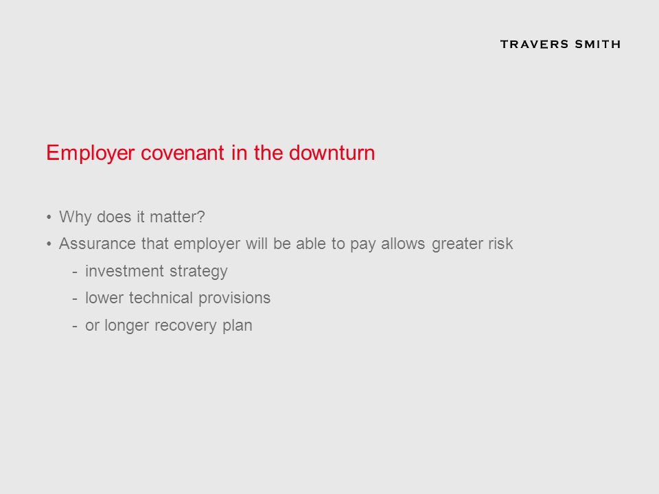 Employer covenant in the downturn Why does it matter.