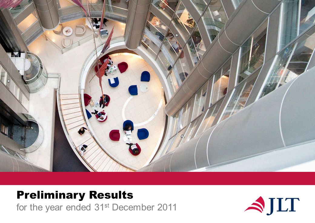 Preliminary Results for the year ended 31 st December 2011