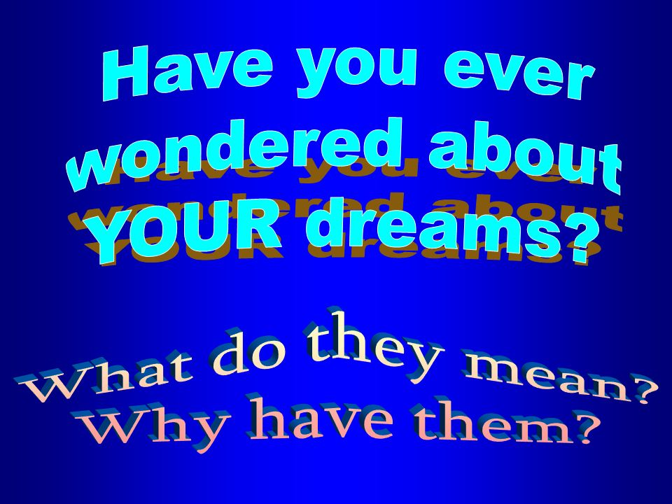 4 Lets look at what others think our dreams mean by taking a walk through the past From Ancient Egypt to modern dream researchers