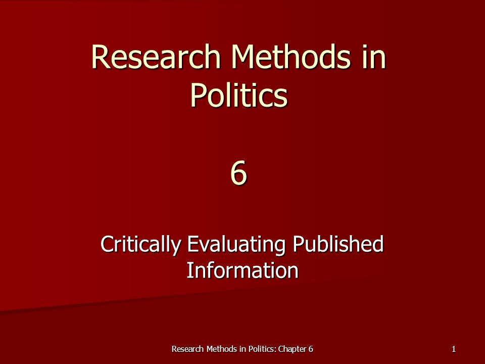 Research Methods in Politics: Chapter 62 Teaching and Learning Objectives 1.
