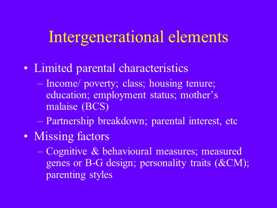 Intergenerational 2 What do we know.