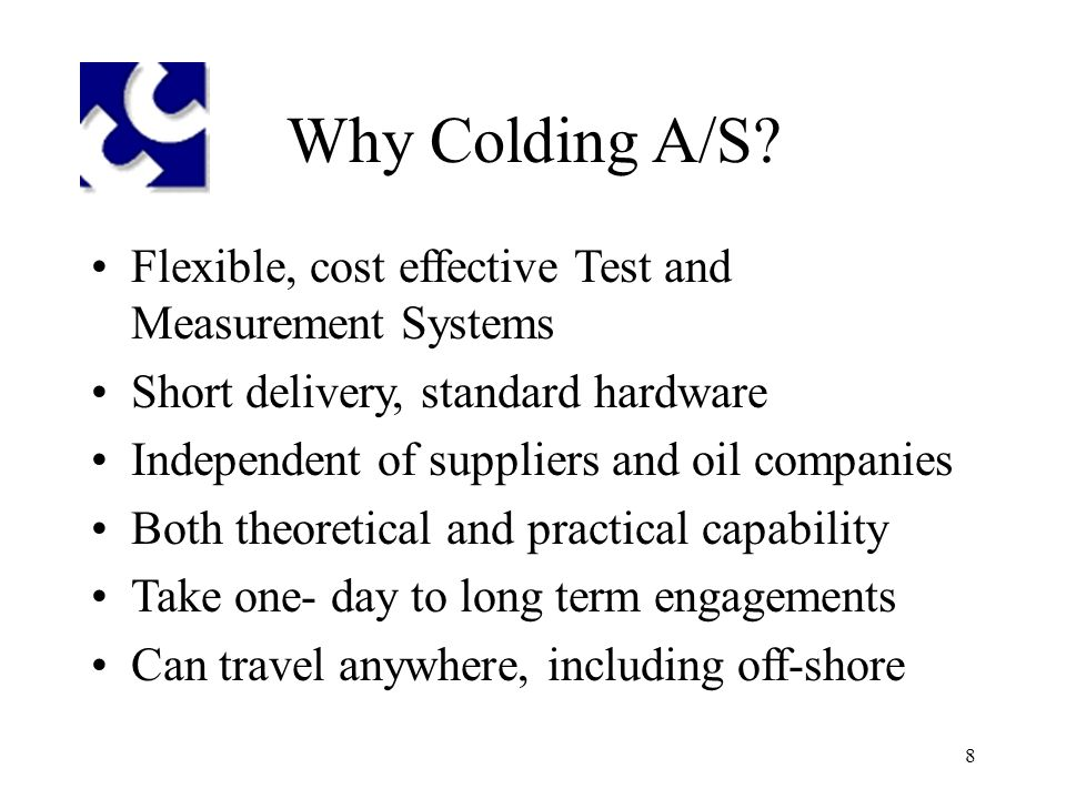 8 Why Colding A/S.