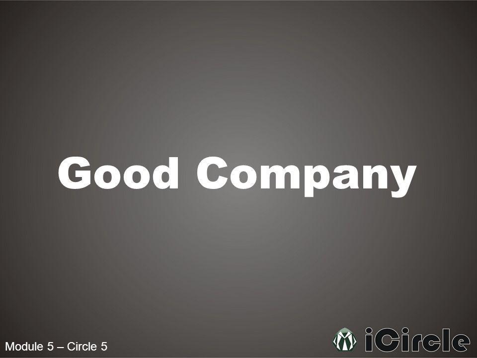 Module 5 – Circle 5 Good Company