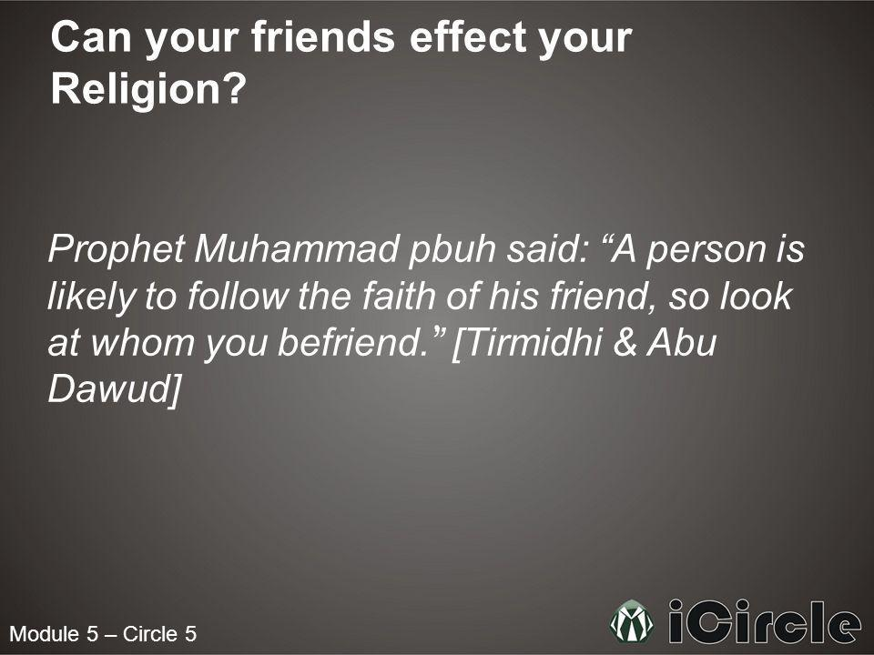Can your friends effect your Religion.