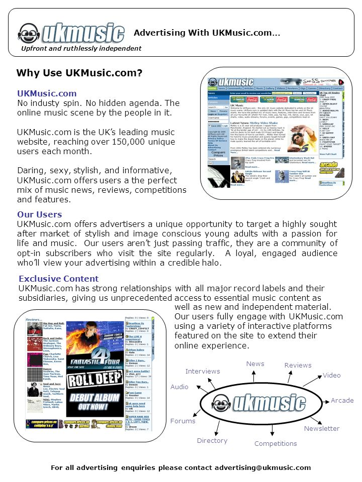 For all advertising enquiries please contact Upfront and ruthlessly independent Why Use UKMusic.com.