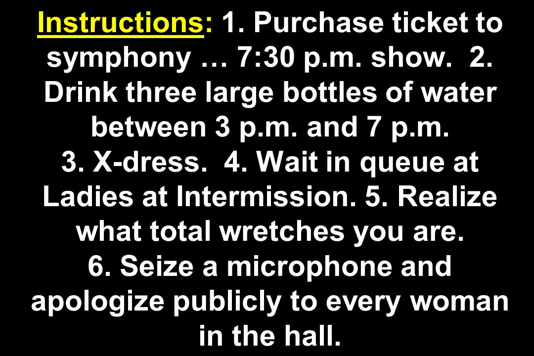 Instructions: 1. Purchase ticket to symphony … 7:30 p.m.