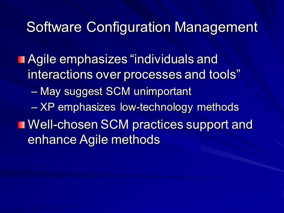 Resources Manifesto for Agile Software Development, http://www.agilemanifesto.org http://www.agilemanifesto.org Beck, Kent, Extreme Programming Explained: Embrace Change, Addison- Wesley, 2000 Vance, Stephen, Advanced SCM Branching Strategies, http://www.vance.com/steve/perforce/Bran ching_Strategies.html http://www.vance.com/steve/perforce/Bran ching_Strategies.html http://www.vance.com/steve/perforce/Bran ching_Strategies.html