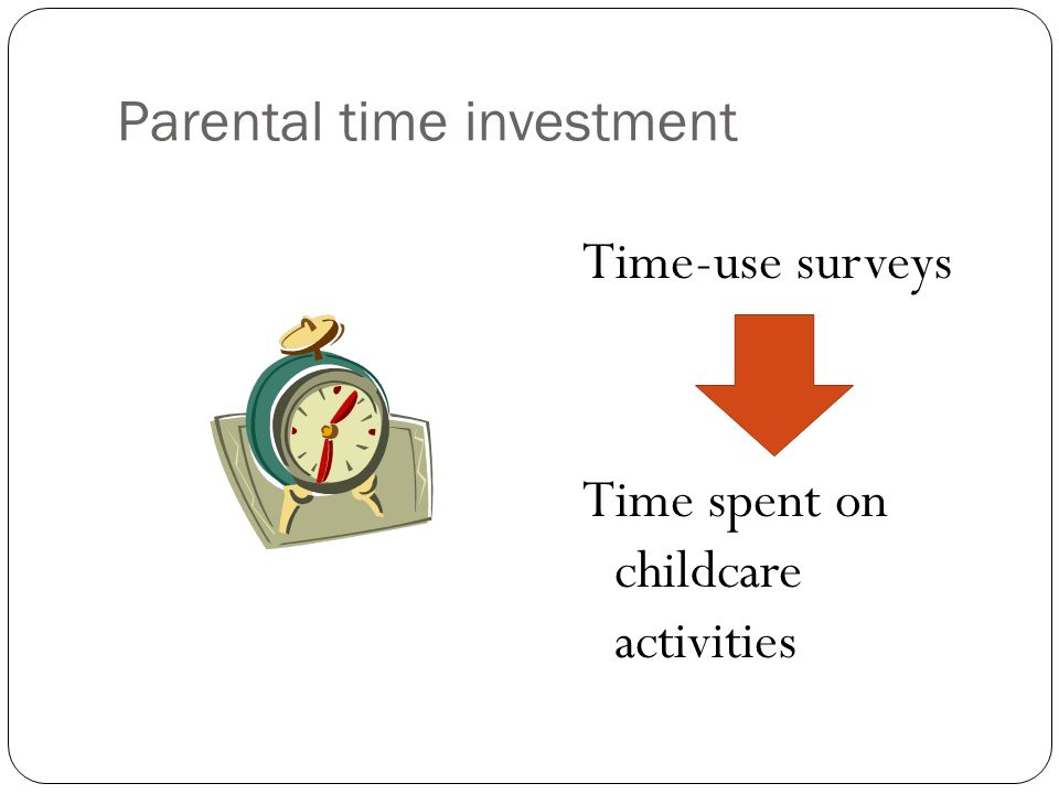 Parental time investment Time-use surveys Time spent on childcare activities