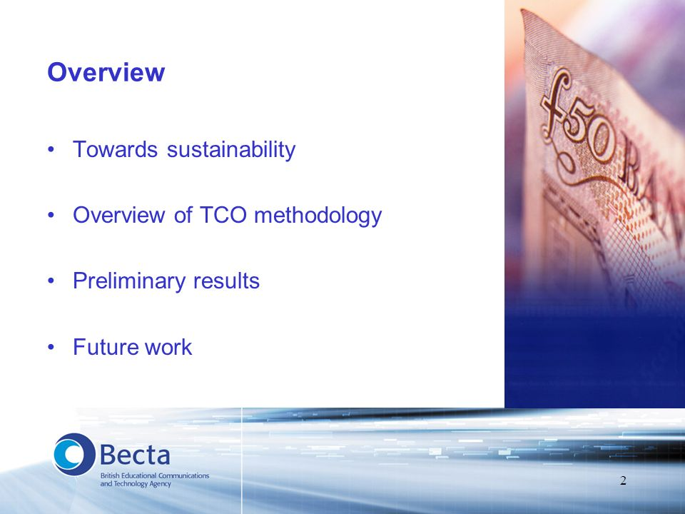 3 Background Capital investment v revenue model Literature review 2002 http://www.becta.org.uk/research/reports/docs/tco.pdf Summary http://www.becta.org.uk/research/reports/tco.cfm –Uses of TCO –Identifying costs –Models to use –Implementing TCO –Commercial v education situations Becta research projects