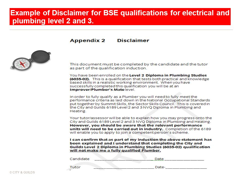 Example of Disclaimer for BSE qualifications for electrical and plumbing level 2 and 3. © CITY & GUILDS