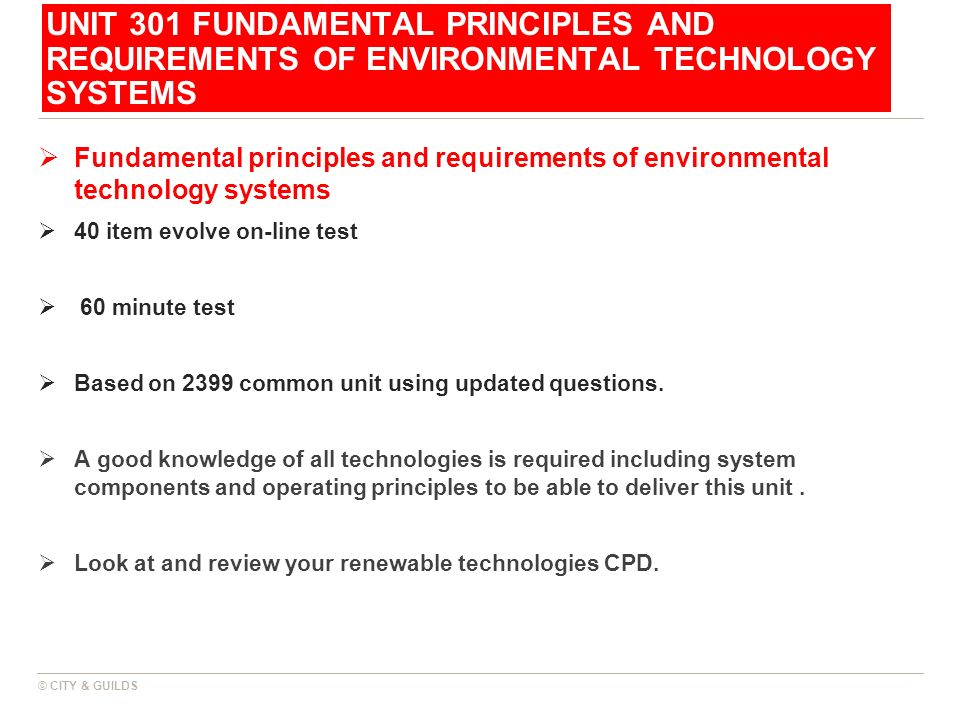 UNIT 301 FUNDAMENTAL PRINCIPLES AND REQUIREMENTS OF ENVIRONMENTAL TECHNOLOGY SYSTEMS Fundamental principles and requirements of environmental technolo