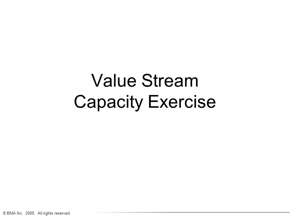 Value Stream Capacity Exercise